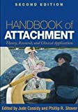 img - for Handbook of Attachment Theory, Research, and Clinical Applications 2nd (second) edition book / textbook / text book