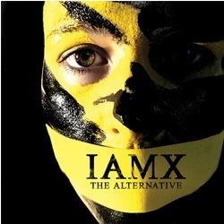 IAMX - The Alternative B000EXDQ68