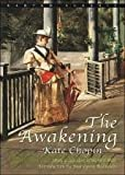 The Awakening Publisher: Bantam Classics
