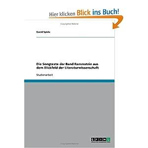 Studienarbeit Die Songtexte der Band Rammstein...