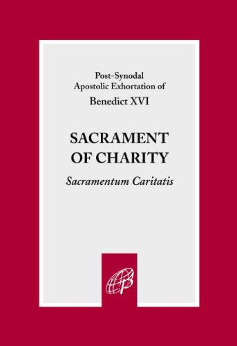 Sacrament of Charity, POPE BENEDICT XVI