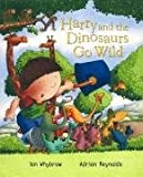 Ian Whybrow Harry and the Dinosaurs Go Wild