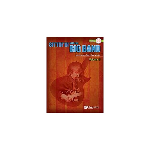 Sittin In with the Big Band, Volume 2 Musical