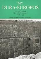 My Dura-Europos: The Letters of Susan M. Hopkins, 1927-1935