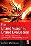 img - for From Brand Vision to Brand Evaluation (2nd, 06) by Chernatony, Leslie de [Paperback (2006)] book / textbook / text book