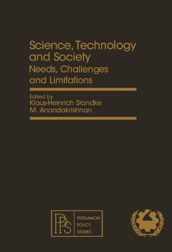 Science, Technology and Society: Needs, Challenges and Limitations