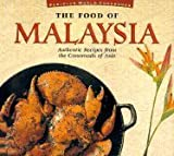 Food of Malaysia (P) (Food of the World Cookbooks) (9625930019) by Hutton, Wendy
