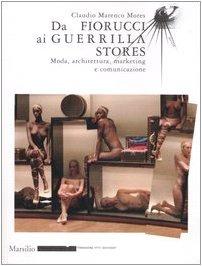 da-fiorucci-al-guerilla-stores-moda-architettura-marketing-e-comunicazione