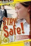 img - for Stay Safe!: How You Can Keep Out of Harm's Way (Health Zone) book / textbook / text book
