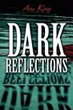 img - for Dark Reflections book / textbook / text book