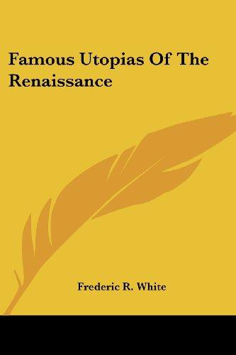 Famous Utopias Of The Renaissance