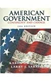 American Government:  Continuity and Change (2 volume set) (0321368495) by O'Connor
