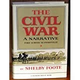 Image of The Civil War a Narrative: Fort Sumter to Perryville