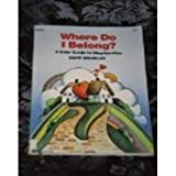 img - for Where Do I Belong?: A Kids' Guide to Stepfamilies book / textbook / text book
