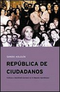República de ciudadanos: Cultura e identidad nacional en la España republicana