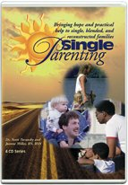 Single Parenting - Bringing Hope and Practical Help to Single, Blended, and Reconstructed Families