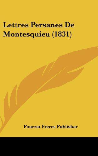 Lettres Persanes de Montesquieu (1831)