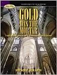 Gold Was the Mortar: Economics of Cat...