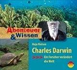 Abenteuer & Wissen: Charles Darwin. Ein Forscher verändert die Welt title=