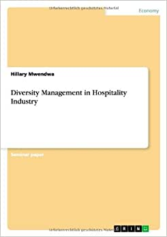 Diversity Management In Hospitality Industry