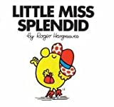 Roger Hargreaves Little Miss Splendid (Little Miss Classic Library)