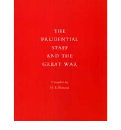 prudential-staff-and-the-great-war-by-heboisseau-published-june-2006