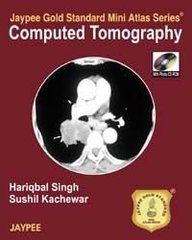 Computed Tomography Jaypee Gold Standard Mini Atlas Series with Photo CD-ROM