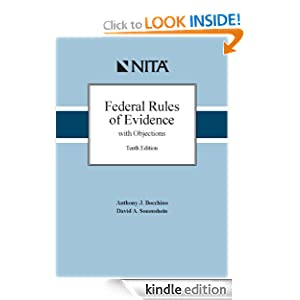 Federal Rules of Evidence with Objections Anthony J. Bocchino and David A. Sonenshein