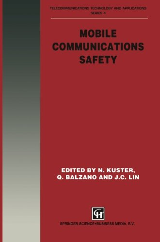 Mobile Communications Safety (Telecommunications Technology & Applications Series)