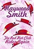 The Red Hat Club Rides Again (1585475947) by Smith, Haywood