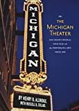 img - for The Michigan Theater book / textbook / text book