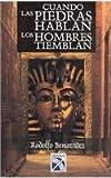 img - for Cuando las piedras hablan los hombres tiemblan book / textbook / text book
