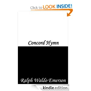 Amazon.com: Concord Hymn eBook: Ralph Waldo Emerson: Kindle Store