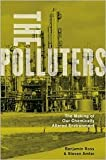 The Polluters:Publisher: Oxford University Press, USA