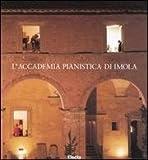 echange, troc aa.vv. - Accademia pianistica di Imola.