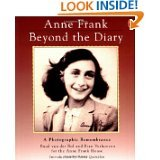 Ruud Van Der Rol Anne Frank: Beyond the Diary : a Photographic Remembrance