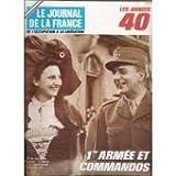 JOURNAL DE LA FRANCE (LE) N? 181 LES ANNEES 40 - 1ERE ARMEE ET COMMANDOS - DE LATTRE - LA CONQUETE DES VOSGES...