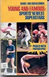Young and Famous: Sports' Newest Superstars (0671645978) by Cohen, Daniel