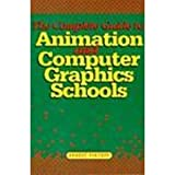 img - for Complete Guide to Animation and Computer Graphics Schools book / textbook / text book