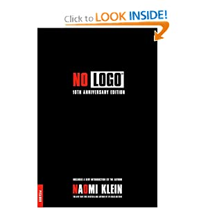 No Logo: 10th Anniversary Edition with a New Introduction by the Author [Paperback]