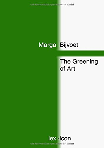 The Greening of Art (German Edition)