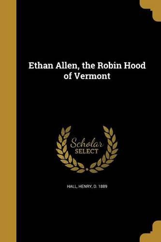 ethan-allen-the-robin-hood-of