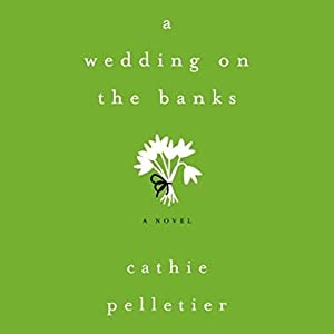 A Wedding on the Banks Audiobook