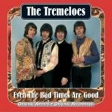 The Tremeloes - Even the Bad Times Are Good [UK-Import] - Zortam Music