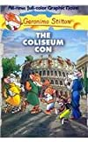 The Coliseum Con (Geronimo Stilton)