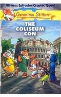 The Coliseum Con (Geronimo Stilton)