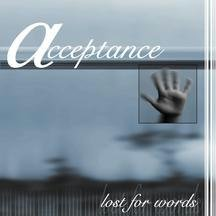 Acceptance - Lost for Words - Zortam Music