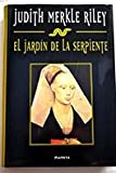 El Jardin De La Serpiente (The Serpent's Garden) (8408021753) by Judith Merkle Riley