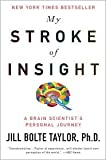 img - for My Stroke of Insight 1 Reprint edition book / textbook / text book