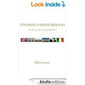 Towards A United Ireland: An Uncompleted Journey
